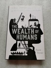 THE WEALTH OF HUMANS Ryan Auent(看图无争议)