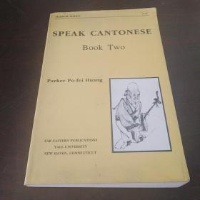 Speak Cantonese, Book Two(英文原版)
