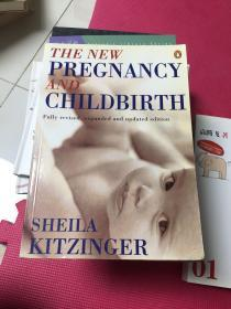THE NEW PREGNANCY AND CHILDBIRTH