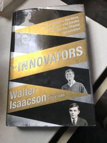 The Innovators:How a Group of Hackers, Geniuses, and Geeks Created the Digital Revolution