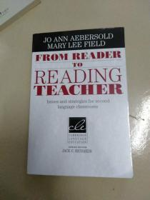 FromReadertoReadingTeacher:IssuesandStrategiesforSecondLanguageClassrooms
