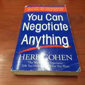 You Can Negotiate Anything:The World's Best Negotiator Tells You How To Get What You Want