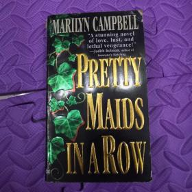 英文原版PRETTY MAIDS IN A ROW       MARILYN CAMPBELL