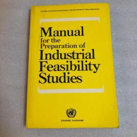 Manual for the Preparation of Industrial Feasibility Studies 工业可行性研究编制手册