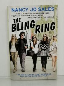 珠光宝气 The Bling Ring: How a Gang of Fame-Obsessed Teens Ripped Off Hollywood and Shocked the World by  Nancy Jo Sales(电影原著)英文原版书