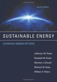 Sustainable Energy: Choosing Among Options (The MIT Press)  英文原版 可持续能源:选择方案