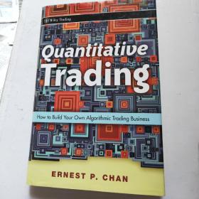 Quantitative Trading:How To Build Your Own Algorithmic Trading Business