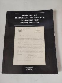 AUTOGRAPHS, HISTORICAL DOCUMENTS, EPHEMERA AND POSTAL HISTORY