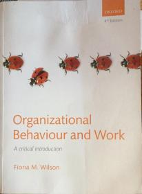 Organizational Behaviour and Work (4th Edition)