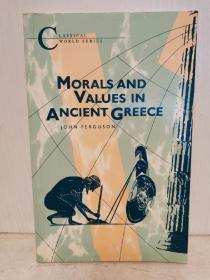 古希腊的道德思想与价值观 Morals and Values in Ancient Greece by John Ferguson (古希腊史)英文原版书