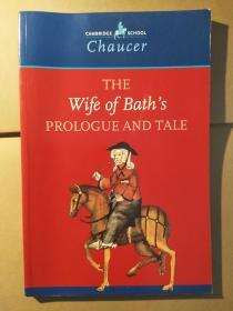 The Wife of Bath's Prologue and Tale(Cambridge School Chaucer)