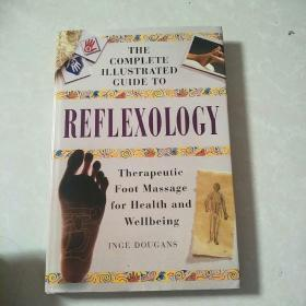 THE COMPLETE ILLUSTRATED GUIDE TO REFLEXOLOGY 大16开 足部养生 英文原版