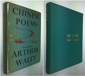 【Waley 签名】Arthur Waley, 《中国诗》/韦利,英译, 1946年1版1印,精装原书衣/诗经,楚辞,白居易,孔雀东南飞/ Chinese Poems: Selected from 170 CHINESE POEMS, MORE TRANSLATIONS FROM THE CHINESE,THE TEMPLE and THE BOOK OF SONGS