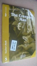 (TOP READERS level 5 TEACHER'S BOOK) The Creeping Man (Book including students book,multilingual glossary,Audio CD,teacher's book) 24K英文原版书带CD 塑封未折