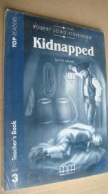 (TOP READERS level 3 TEACHER'S BOOK) Kidnapped (Book including students book,multilingual glossary,Audio CD,teacher's book) 24K英文原版书带CD 塑封未折