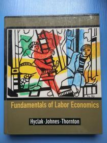 Fundamentals of Labor Economics   英文原版 精装