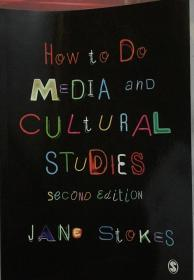 How to Do Media and Cultural Studies (second edition)