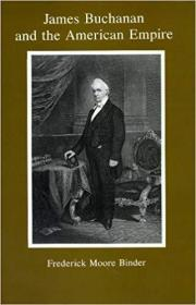 James Buchanan and the American Empire