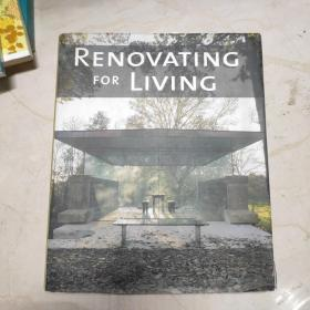 RENOVATING FOR LIVING 家居设计革新