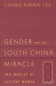 女性与中国华南经济奇迹  Gender And The South China Miracle