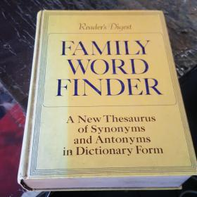 readers digest family word finder:a new thesaurus of synonyms and antonyms in dictionary form