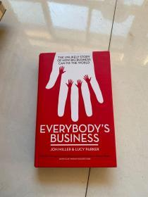 Everybodys Business:THE UNLIKELY STORY OF HOW BIG BUSINESS CAN FIX THE WORLD