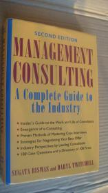 Management Consulting: A Complete Guide to the Industry (Second edition) 英文原版 布面精装16开 近新