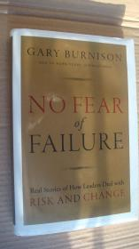 No Fear Of Failure:Real Stories of How leaders deal with RISK AND CHANGE 英文原版 精装小16开+书衣