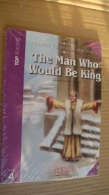 (TOP READERS level 4 Student's book) THE MAN WHO WOULD BE KING 24K英文原版书 带CD 塑封未折