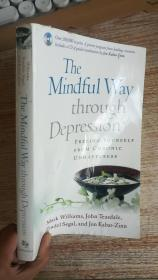 The Mindful Way Through Depression:Freeing Yourself from Chronic Unhappiness