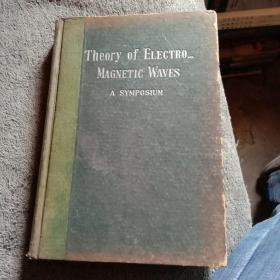 THE THEORY OF ELECTRO-MAGNETLC WAVES(电磁波)交通书店 精装16开本