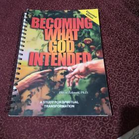 DECOMING  WHAT GOD  INTENDED  Expanded  Edition