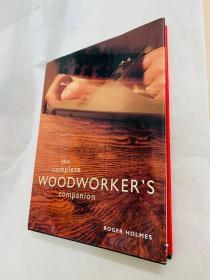 the complete WOODWOPKER'S companion