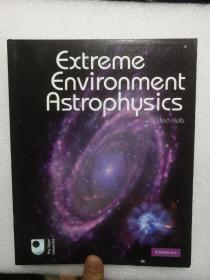 Extreme Environment Astrophysics  英文原版 极端环境天体物理学