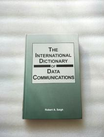 THE INTERNATIONAL DICTIONARY OF DATA COMMUNICATIONS【精装。小16开】
