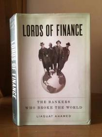 Lords of Finance:The Bankers Who Broke the World (精装)