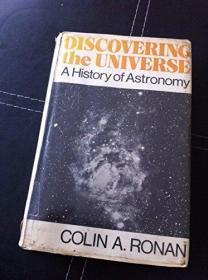 Discovering The Universe: A History O0456016707f Astronomy.