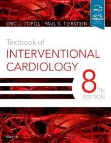 Textbook of Interventional Cardiology  英文原版 介入心脏病学