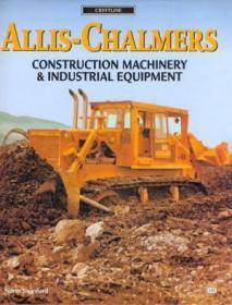 Allis-Chalmers Construction Machinery & Industrial Equipment.