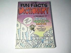THE FUN FACTS DICTIONARY