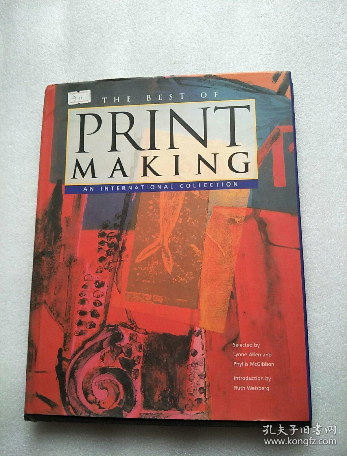 The Best of Printmaking: An International Collection【最佳版画:国际收藏】精装、大16开