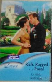 英文原版 Rich, Rugged...Royal - Cynthia Rutledge 著
