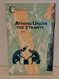 暴君统治之下的雅典 Athens Under the Tyrants by J. A. Smith (古希腊史)英文原版书