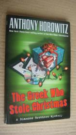 The Greek Who Stole Christmas:A Diamond Brothers Mystery 英文原版大32开 近新