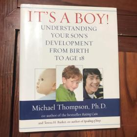 ITS A BOY UNDERSTANDING YOUR SONS DEVELOPMENT FROM BIRTH TO AGE 18 英文原版 精装