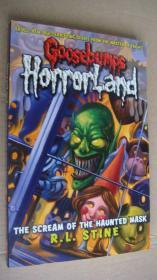 Goosebumps Horrorland #4:THE SCREAM OF THE HAUNTED MASK