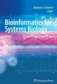 Bioinformatics For Systems Biology
