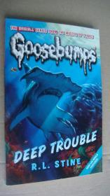 Goosebumps:Deep Trouble
