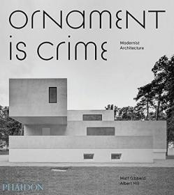 Ornament is Crime:Modernist Architecture