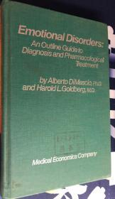 Emotional Disorders : An Outline Guide to Diagnosis and Pharmacological Treatment